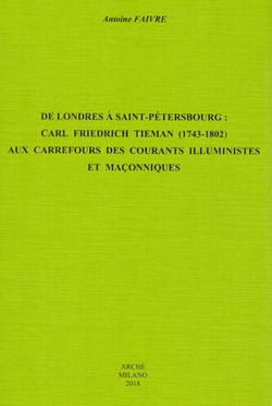 Antoine-Faivre-de-londres-a-saint-petersbourg-carl-friedrich-tieman